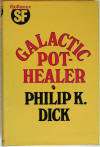 Galactic Pot-Healer, 1st UK HC Edition.