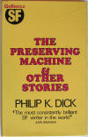 The Preserving Machine, 1st UK HC Edition.